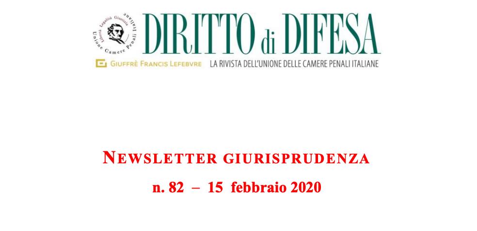 NEWSLETTER GIURISPRUDENZA N. 82 – 15 FEBBRAIO 2020
