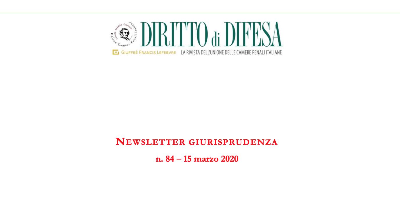 NEWSLETTER GIURISPRUDENZA N. 84 – 15 MARZO 2020