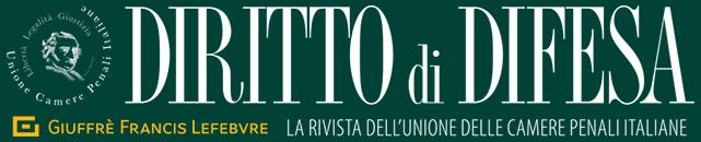 Diritto di Difesa – La rivista dell'Unione delle Camere Penali - Sito Ufficiale