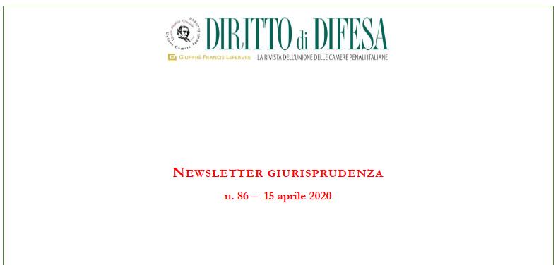 NEWSLETTER GIURISPRUDENZA N. 86 – 15 APRILE 2020