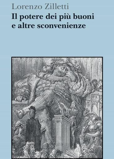 """""""IL POTERE DEI PIÙ BUONI E ALTRE SCONVENIENZE"""":  LA JUDICIAL LEGISLATION ALL'ITALIANA – DI OLIVIERO MAZZA"""