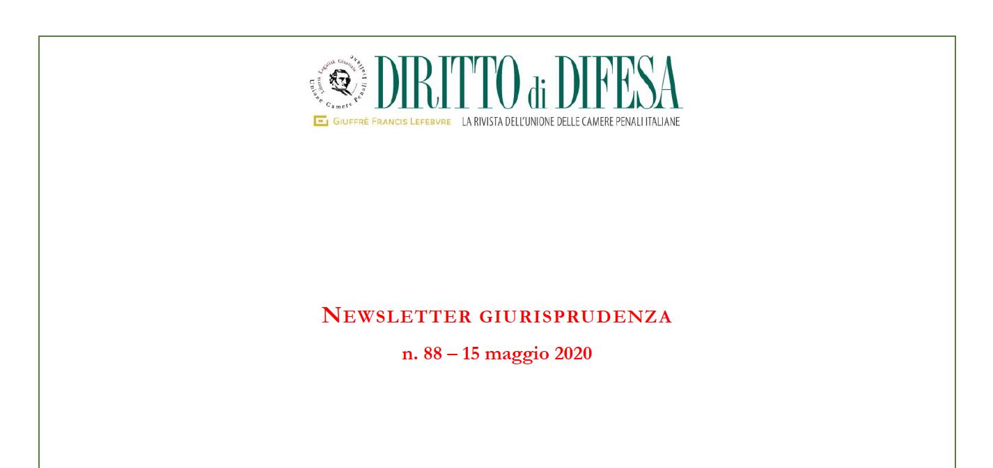 NEWSLETTER GIURISPRUDENZA N. 88 – 15 MAGGIO 2020