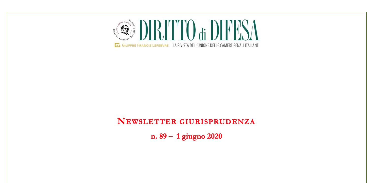 NEWSLETTER GIURISPRUDENZA N. 89 – 1 GIUGNO 2020