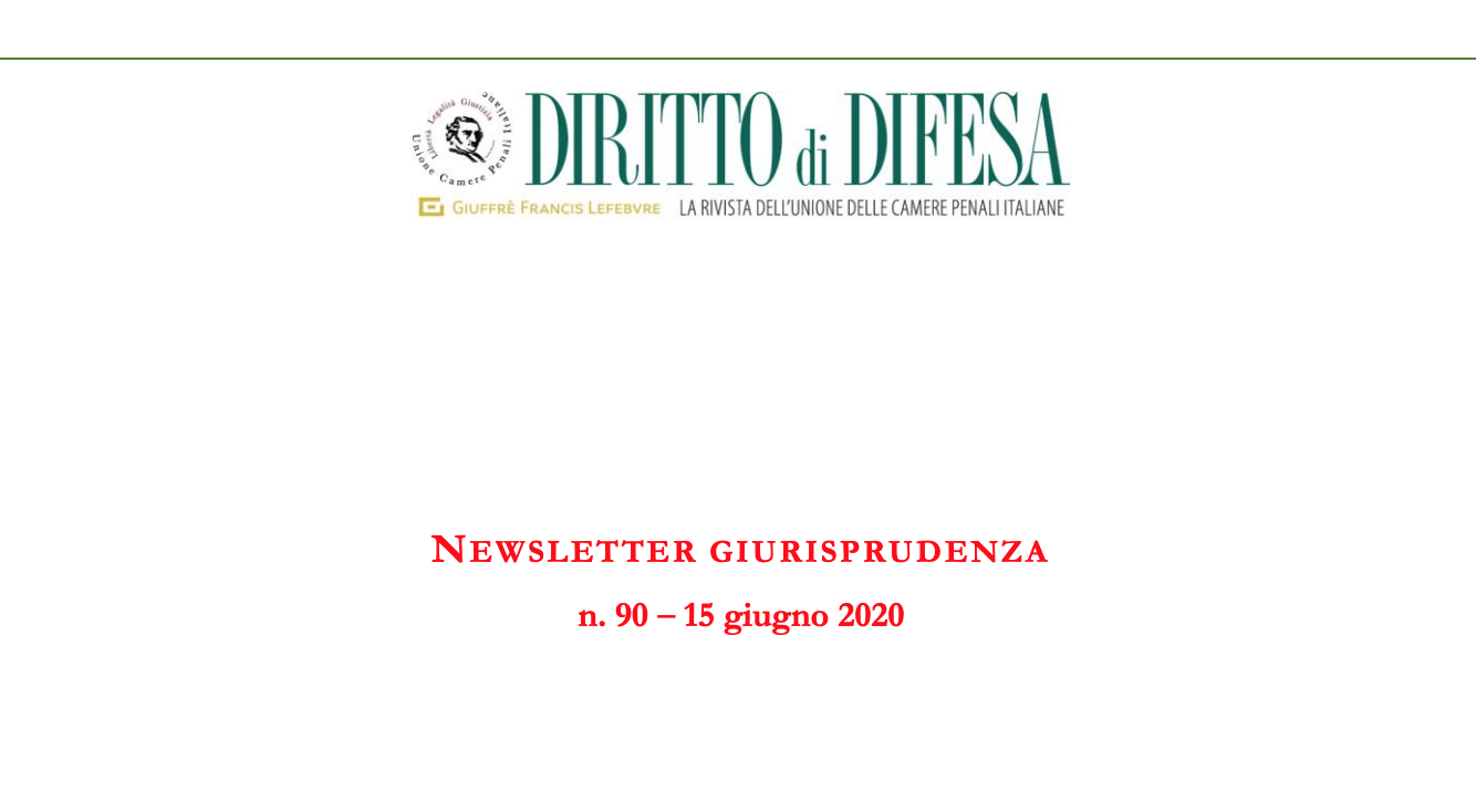 NEWSLETTER GIURISPRUDENZA N. 90 – 15 GIUGNO 2020