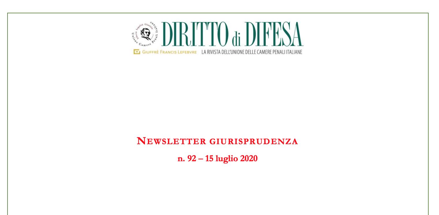 NEWSLETTER GIURISPRUDENZA N. 92 – 15 LUGLIO 2020