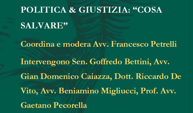 """POLITICA & GIUSTIZIA: """"COSA SALVARE"""" – DI GOFFREDO BETTINI"""